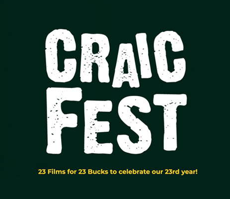 Celebrating the best of Irish Cinema & music from Ireland Craic Fest goes virtual for 2021
