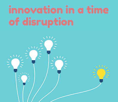 Innovation in a time of disruption - stories of how businesses adapt during the Covid-19 epedemic.